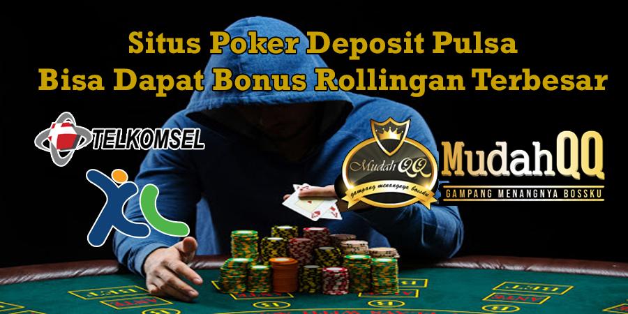 Poker Deposit Arsip Situs Judi Online Poker Deposit Pulsa Terpercaya